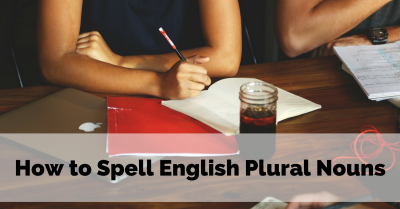 how-to-spell-english-plural-nouns